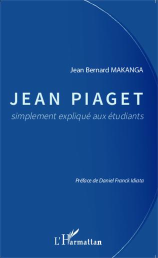 Couverture Jean Piaget simplement expliqué aux étudiants