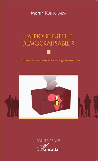 Couverture L'Afrique est-elle démocratisable ? Constitution, sécurité et bonne gouvernance