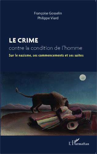Couverture Le crime contre la condition de l'homme