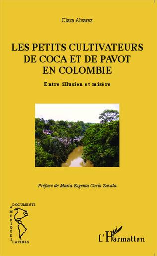 Couverture Les petits cultivateurs de coca et de pavot en Colombie