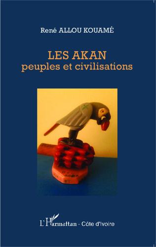 Couverture Les Akan peuples et civilisations