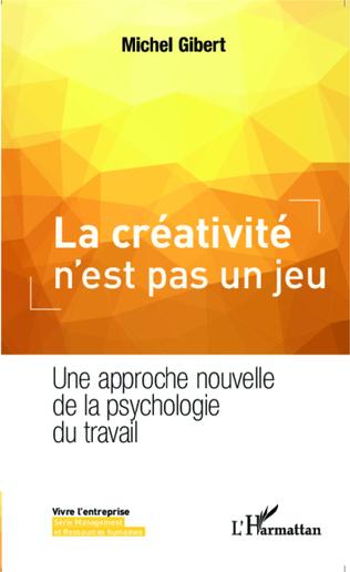 Couverture La créativité n'est pas un jeu