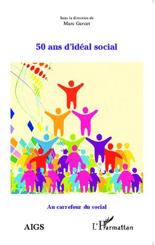 Couverture 50 ans d'idéal social