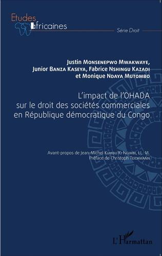 Couverture L'impact de l'OHADA sur le droit des sociétés commerciales en République démocratique du Congo
