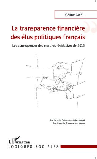 Couverture La transparence financière des élus politiques français