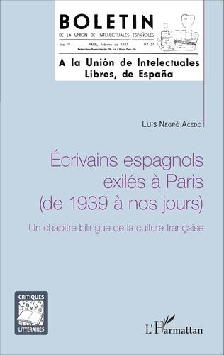 Couverture Ecrivains espagnols exilés à Paris (de 1939 à nos jours)