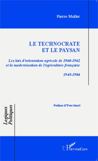 Couverture Le technocrate et le paysan