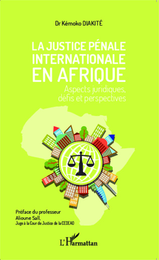 Couverture La justice pénale internationale en Afrique