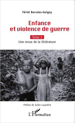 Couverture Enfance et violence de guerre