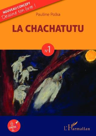 Couverture La Chachatutu