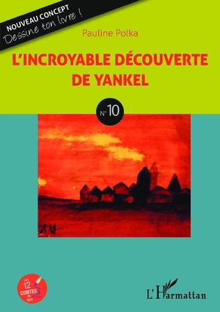 Couverture L'incroyable découverte de Yankel