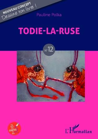 Couverture Todie-la-ruse