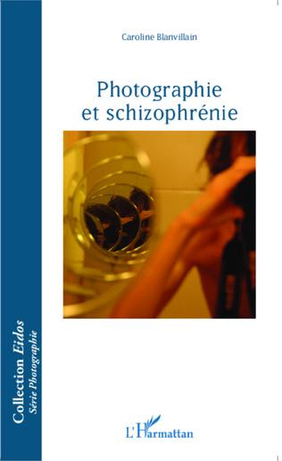 Couverture Photographie et schizophrénie