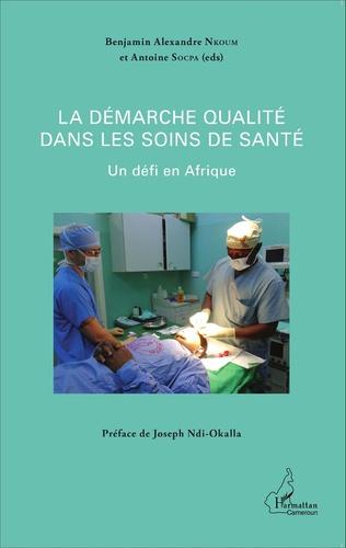 Couverture La démarche qualité dans les soins de santé