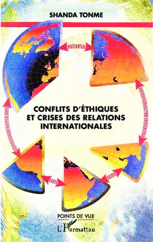 Couverture Conflits d'éthiques et crises des relations internationales