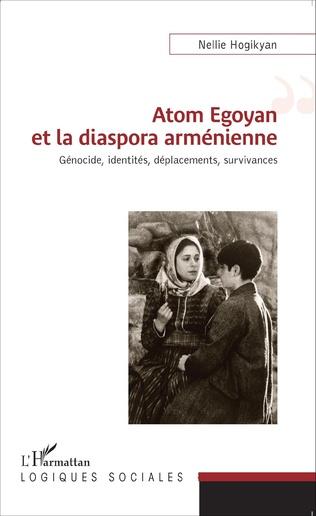 Couverture Atom Egoyan et la diaspora arménienne