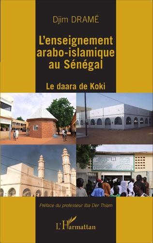 Couverture L'enseignement arabo-islamique au Sénégal