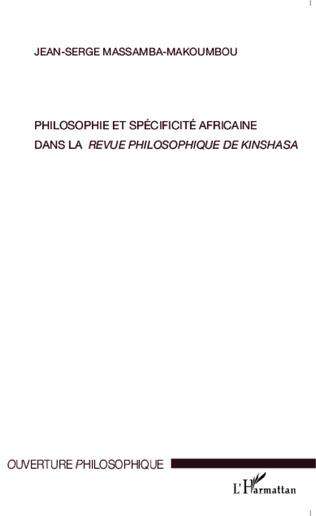 Couverture Philosophie et spécificité africaine dans <em>la revue philosophique de Kinshasa</em>