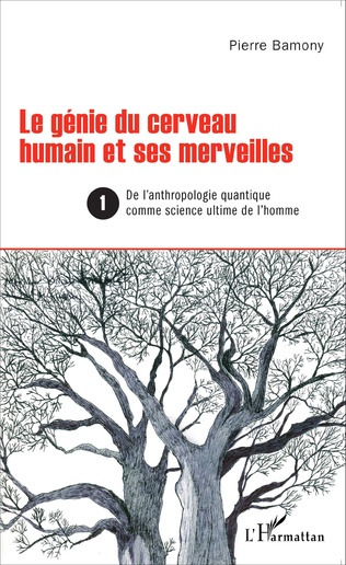 Couverture Le génie du cerveau humain et ses merveilles 1