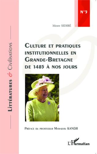 Couverture Culture et pratiques institutionnelles en Grande-Bretagne de 1485 à nos jours