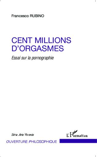 Couverture Cent millions d'orgasmes