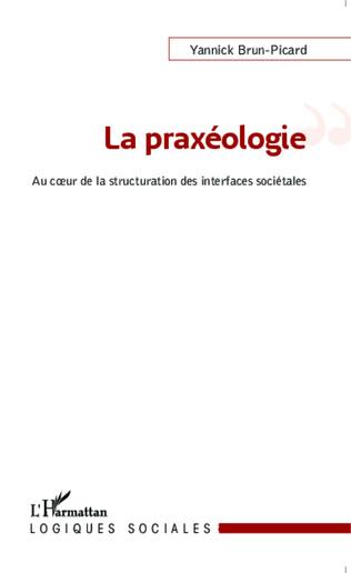 Couverture La praxéologie