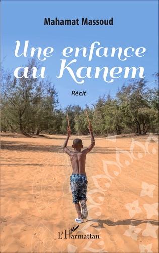 Couverture Une enfance au Kanem