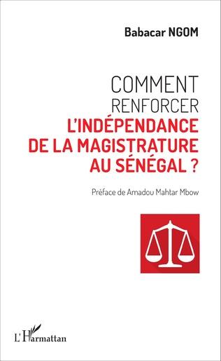 Couverture Comment renforcer l'indépendance de la magistrature au Sénégal ?