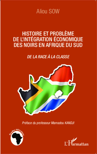 Couverture Histoire et problème de l'intégration économique des noirs en Afrique du Sud