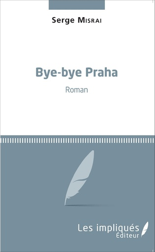 Couverture Bye-bye Praha