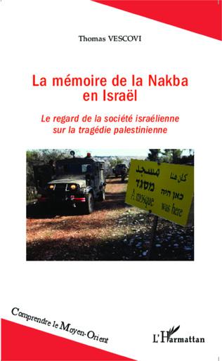 Couverture La mémoire de la Nakba en Israël