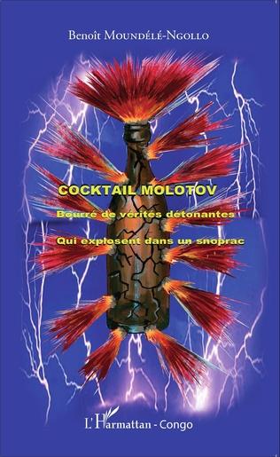 Couverture Cocktail molotov bourré de vérités détonantes
