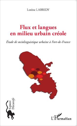 Couverture Flux et langues en milieu urbain créole
