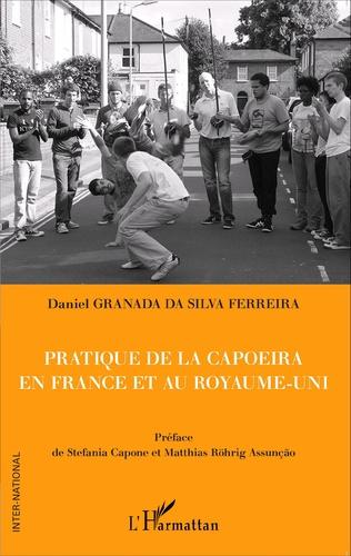Couverture Pratique de la capoeira en France et au Royaume-Uni