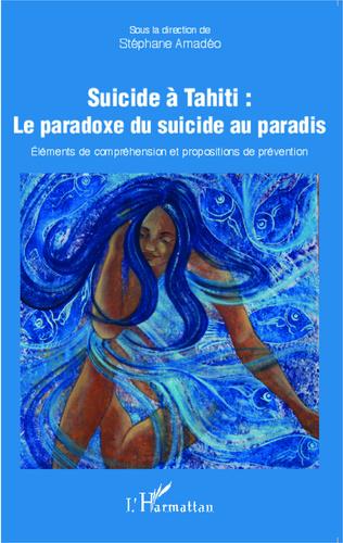 Couverture Suicide à Tahiti : le paradoxe du suicide au paradis