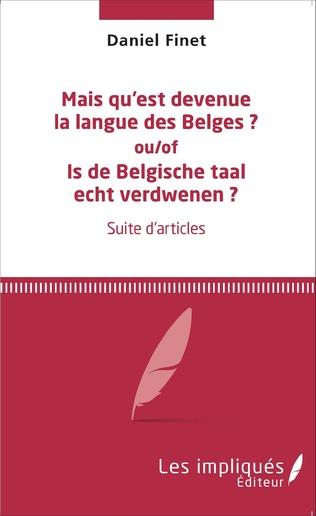 Couverture Mais qu'est devenue la langue des Belges ?
