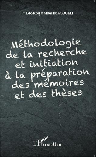 Couverture Méthodologie de la recherche et initiation à la préparation des mémoires et des thèses