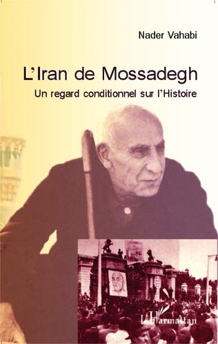 Couverture L'Iran de Mossadegh
