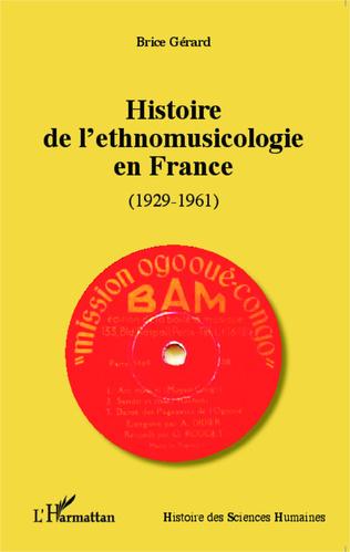 Couverture Histoire de l'ethnomusicologie en France