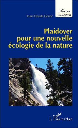 Couverture Plaidoyer pour une nouvelle écologie de la nature