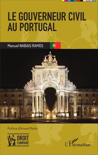 Couverture Le gouverneur civil au Portugal