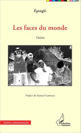 Couverture Les faces du monde. Théâtre