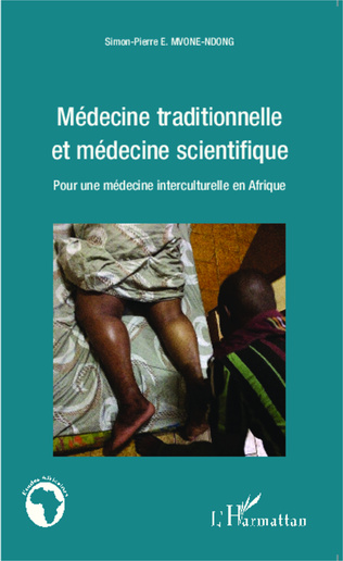 Couverture Médecine traditionnelle et médecine scientifique