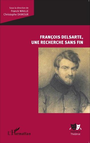 Couverture François Delsarte, une recherche sans fin