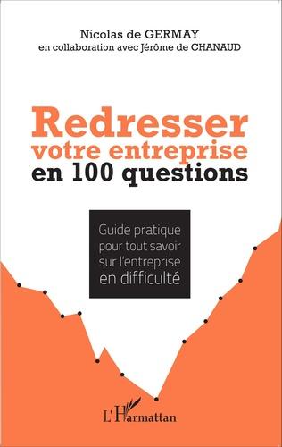 Couverture Redresser votre entreprise en 100 questions