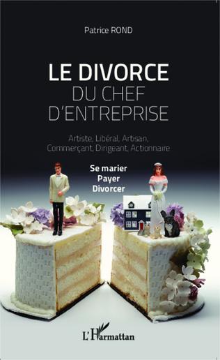 Couverture Le divorce du chef d'entreprise