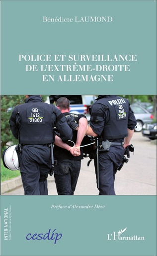 Couverture Police et surveillance de l'extrême-droite en Allemagne