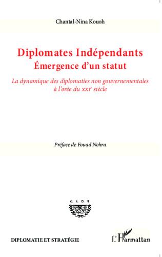 Couverture Diplomates indépendants. Emergence d'un statut