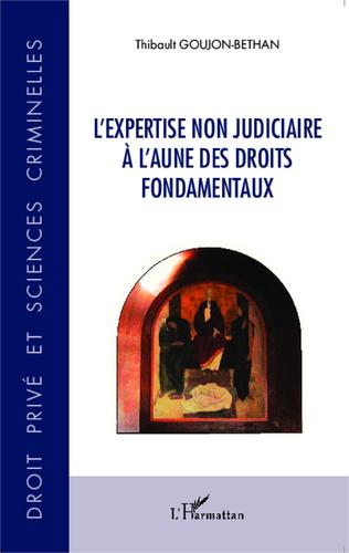Couverture L'expertise non judiciaire à l'aune des droits fondamentaux