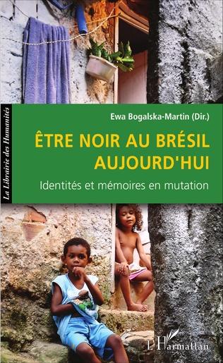 Couverture Être noir au Brésil aujourd'hui